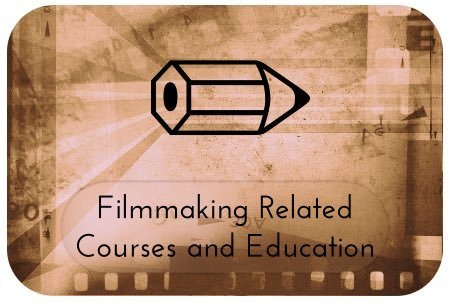 Recommended Filmmaking Courses