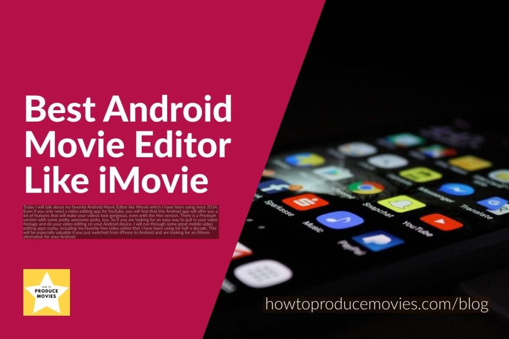 close up cell phone word best android movie editor like imovie