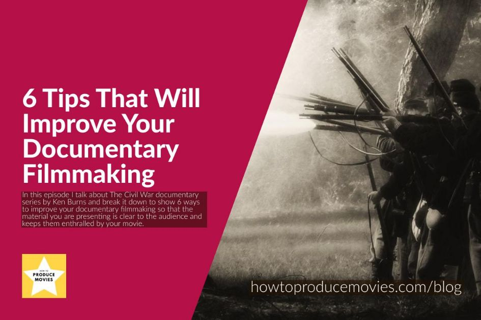 black and whit photos of warriors with heading 6 TIPS THAT WILL IMPROVE YOUR DOCUMENTARY FILMMAKING